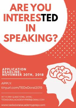 TEDxDoralAcademyPrep 2019 Student Speaker Applications - News and